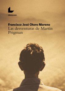Las desventuras de Martín Prigman @ Sede del Ateneo de Almagro