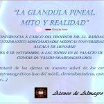 Conferencia del profesor Bardasano sobre la glándula Pineal, electromagnetismo y salud en Almagro