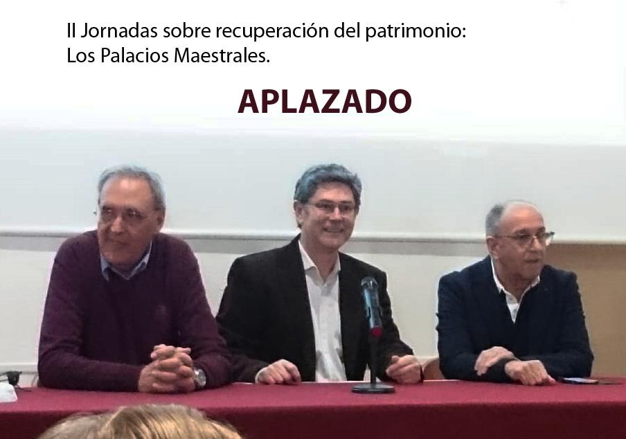 II Jornadas sobre recuperación del patrimonio de Almagro. Los Palacios Maestrales